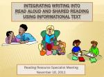 Integrating Writing into Read aloud and Shared reading using informational text