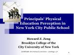 Principals' Physical Education Perception in  New York City Public School