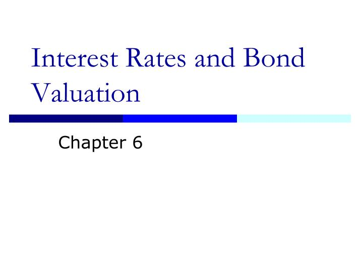 interest rates and bond valuation n.