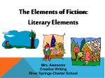 The Elements of Fiction: Literary Elements