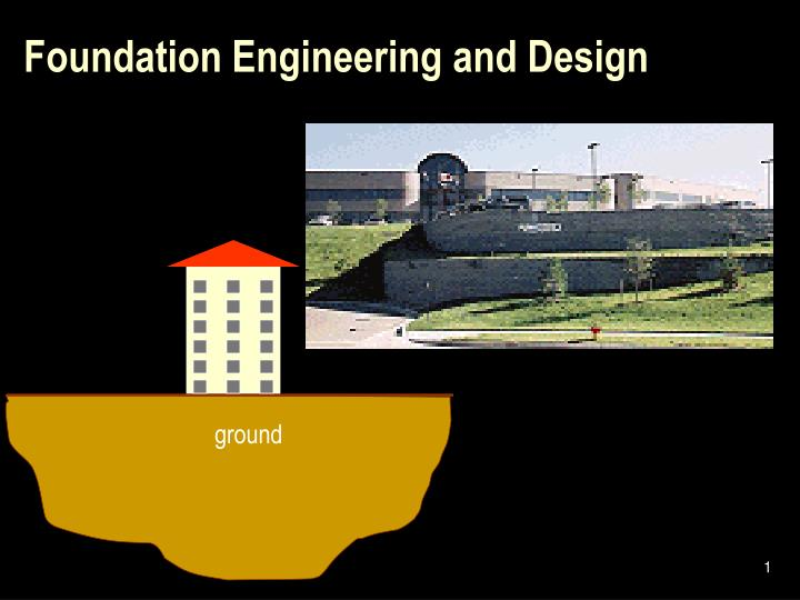 foundation engineering and design n.