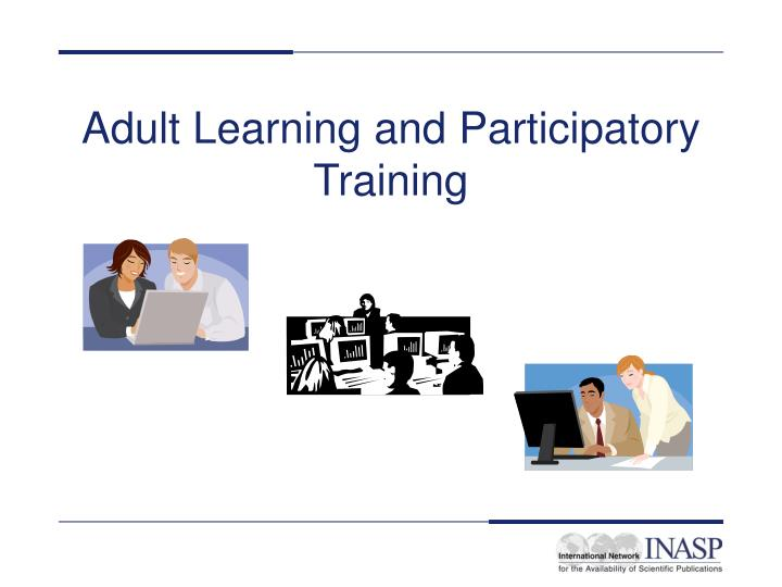 adult learning and participatory training n.