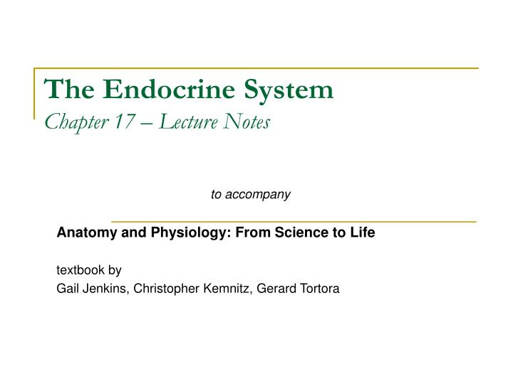 the endocrine system chapter 17 lecture notes n.