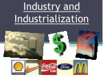 Industry and Industrialization