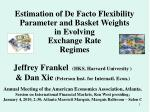 Jeffrey Frankel    (HKS, Harvard University ) & Dan Xie (Peterson Inst. for Internatl. Econ.)