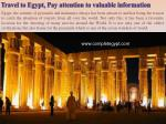 Travel to Egypt, Pay attention to valuable information