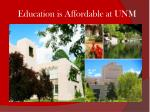 Education is Affordable at UNM