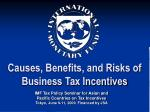 Causes, Benefits, and Risks of Business Tax Incentives