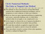 Ch 8.1 Numerical Methods: The Euler or Tangent Line Method