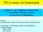 TPC in Heavy Ion Experiments