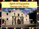 Spirit of Expansion Sweeps into Texas