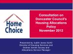 Consultation on Doncaster Council's Housing Allocations Policy November 2012