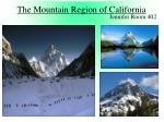 The Mountain Region of California