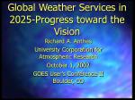 Global Weather Services in 2025-Progress toward the Vision