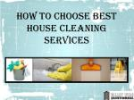 How to Choose Best House Cleaning Services