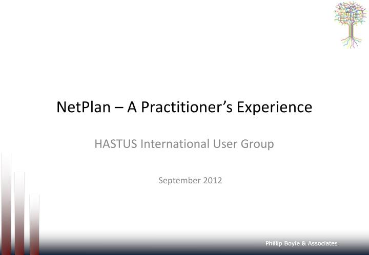 PPT - NetPlan – A Practitioner's Experience PowerPoint Presentation