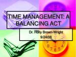 TIME MANAGEMENT: A BALANCING ACT