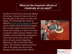 What are the long-term effects of chemicals on car paint?