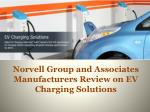 Norvell Group and Associates Manufacturers Review on EV