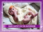 Baby Safety In The Bathroom