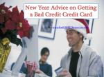 New Year Advice on Getting a Bad Credit Credit Card
