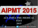 AIPMT 2015 Entrance Exam Dates Government Medical Colleges