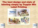 The best design and style of labeling simply by Toppan Win L