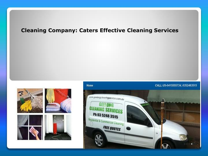 PPT - Cleaning Company Caters Effective Cleaning Services PowerPoint