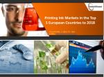 Printing Ink Markets in the Top 5 European Countries to 2018