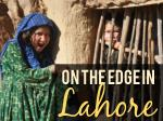 On the Edge in Lahore