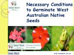 Necessary Conditions to Germinate West Australian Native See
