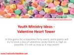 Youth Ministry Ideas - Valentine Heart Tower