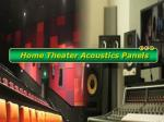 Tips to Use Home Theater Acoustics Panels