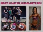Boot Camp In Charlotte NC