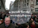 Super Bowl victory parade for the New England Patriots