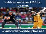 watch cricket icc world cup 2015 live