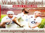 Watch Rugby England vs Wales 6-2-2015