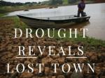 Drought reveals lost town