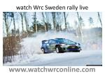 watch Wrc Sweden rally live