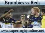 live Brumbies vs Reds on ios android