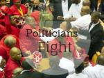 Politicians Fight