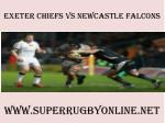 watch Chiefs vs Newcastle Falcons live rugby match