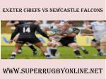 watch Chiefs vs Newcastle Falcons online rugby match