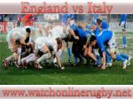 watch rugby England vs Italy live