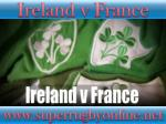 live rugby match Ireland vs France