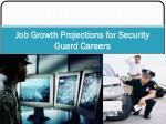 Job Growth Projections for Security Guard Careers