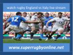 rugby Italy vs England live coverage