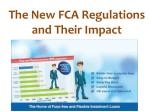The New FCA Regulations and Their Impact