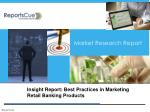 Best Practices in Marketing Retail Banking Products: Trends,
